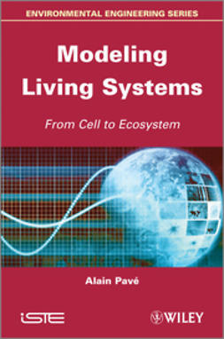 Pav?, Alain - Modeling of Living Systems: From Cell to Ecosystem, e-bok
