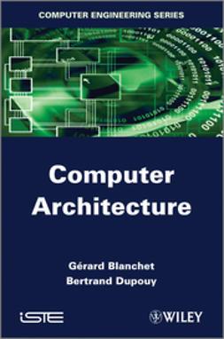 Blanchet, G?rard - Computer Architecture, ebook