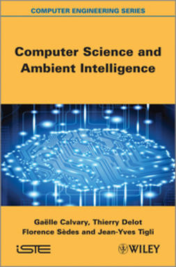 Calvary, Ga?lle - Computer Science and Ambient Intelligence, ebook