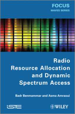 Benmammar, Badr - Radio Resource Allocation and Dynamic Spectrum Access, ebook