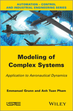 Grunn, Emanuel - Modeling of Complex Systems: Application to Aeronautical Dynamics, ebook