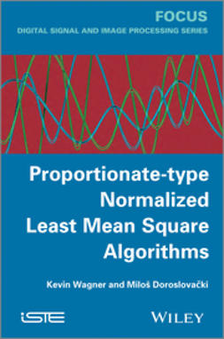 Wagner, Kevin - Proportionate-type Normalized Least Mean Square Algorithms, ebook