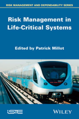 Millot, Patrick - Risk Management in Life Critical Systems, ebook