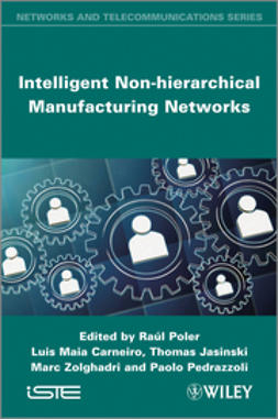 Poler, Raul - Intelligent Non-hierarchical Manufacturing Networks, ebook