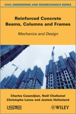 Casandjian, Charles - Reinforced Concrete Beams, Columns and Frames: Mechanics and Design, ebook