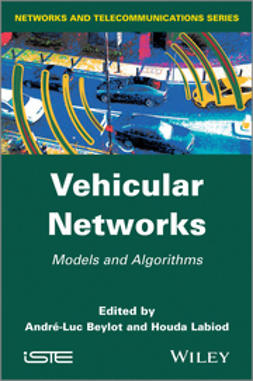 Beylot, Andr?-Luc - Vehicular Networks: Models and Algorithms, ebook