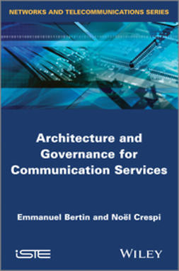 Bertin, Emmanuel - Architecture and Governance for Communication Services, e-bok