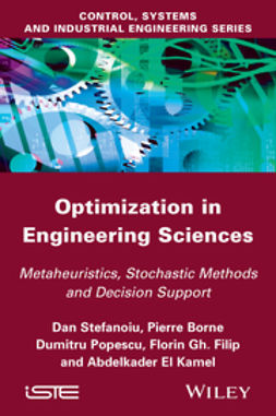 Borne, Pierre - Optimization in Engineering Sciences: Approximate and Metaheuristic Methods, ebook