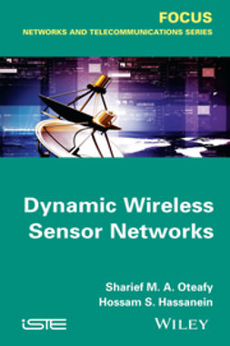 Hassanein, Hossam S. - Dynamic Wireless Sensor Networks, ebook