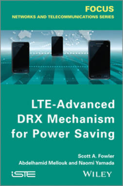 Fowler, Scott A. - LTE-Advanced DRX Mechanism for Power Saving, e-bok