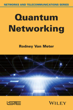 Meter, Rodney Van - Quantum Networking, ebook