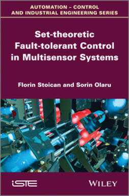 Stoican, Florin - Set-theoretic Fault-tolerant Control in Multisensor Systems, ebook