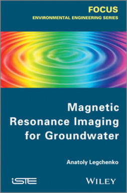 Legtchenko, Anatoly - Magnetic Resonance Imaging for Groundwater, ebook