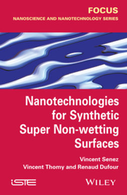 Dufour, Renaud - Nanotechnologies for Synthetic Super Non-wetting Surfaces, ebook