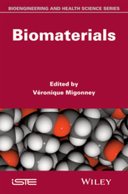 Migonney, Véronique - Biomaterials, ebook