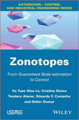 Alamo, Teodoro - Zonotopes: From Guaranteed State-estimation to Control, ebook