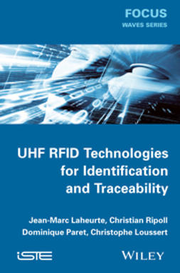 Laheurte, Jean-Marc - UHF RFID Technologies for Identification and Traceability, ebook