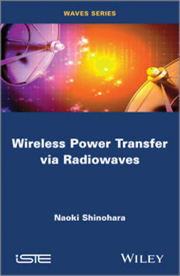 Shinohara, Naoki - Wireless Power Transfer via Radiowaves, ebook