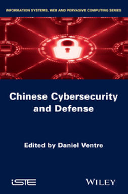 Ventre, Daniel - Chinese Cybersecurity and Cyberdefense, e-kirja