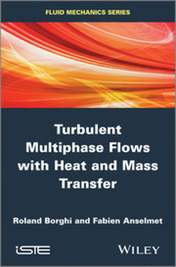 Anselmet, Fabien - Turbulent Multiphase Flows with Heat and Mass Transfer, e-bok