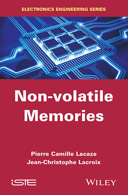 Lacaze, Pierre-Camille - Non-volatile Memories, ebook