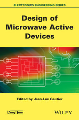 Gautier, Jean-Luc - Design of Microwave Active Devices, ebook
