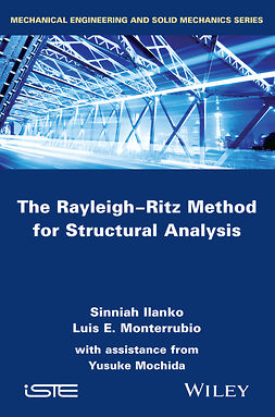 Ilanko, Sinniah - The Rayleigh-Ritz Method for Structural Analysis, ebook