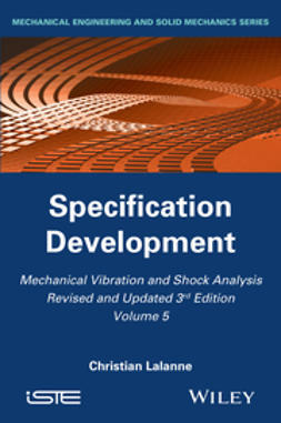 Lalanne, Christian - Mechanical Vibration and Shock Analysis, Specification Development, e-bok