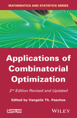 Paschos, Vangelis Th. - Applications of Combinatorial Optimization-2nd Edition, ebook