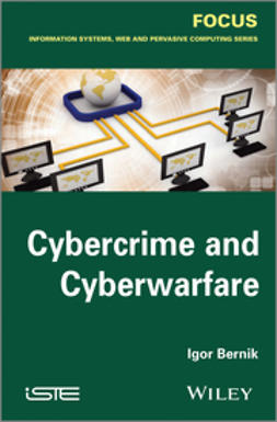 Bernik, Igor - Cybercrime and Cyber Warfare, ebook