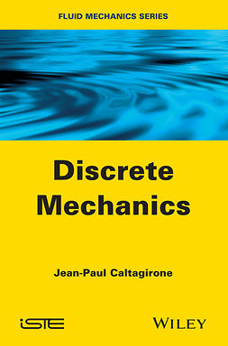 Caltagirone, Jean-Paul - Discrete Mechanics, ebook