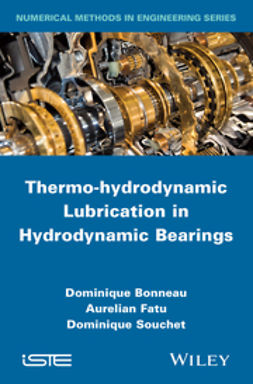 Bonneau, Dominique - Thermo-hydrodynamic Lubrication in Hydrodynamic Bearings, ebook