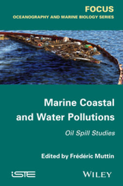 Muttin, Frédéric - Marine Coastal and Water Pollutions, ebook