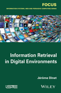 Dinet, Jér?me - Information Retrieval in Digital Environments, ebook