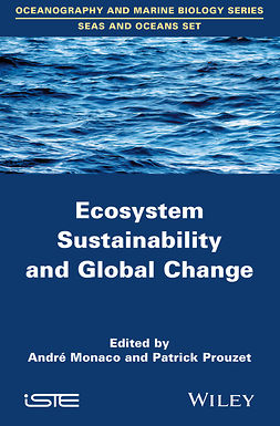 Monaco, André - Ecosystem Sustainability and Global Change, ebook