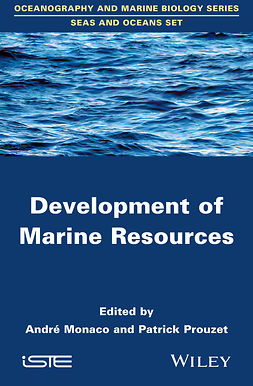 Monaco, André - Development of Marine Resources, ebook