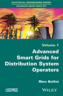 Boillot, Marc - Advanced Smartgrids for Distribution System Operators, ebook