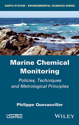 Quevauviller, Philippe - Marine Chemical Monitoring: Policies, Techniques and Metrological Principles, e-kirja