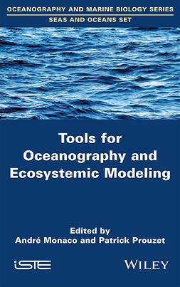 Monaco, André - Tools for Oceanography and Ecosystemic Modeling, e-bok