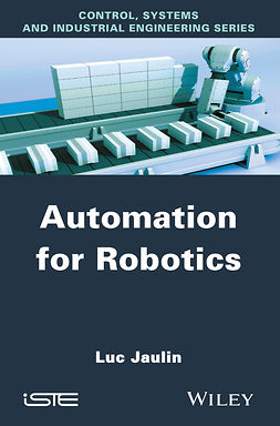 Jaulin, Luc - Automation for Robotics, ebook