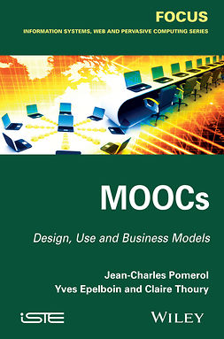 Epelboin, Yves - MOOCs: Design, Use and Business Models, ebook