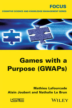 Brun, Nathalie Le - Games with a Purpose (GWAPS), e-kirja