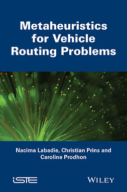 Labadie, Nacima - Metaheuristics for Vehicle Routing Problems, ebook
