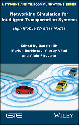 Berbineau, Marion - Networking Simulation for Intelligent Transportation Systems: High Mobile Wireless Nodes, e-kirja