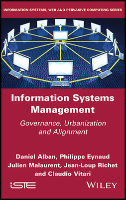 Alban, Daniel - Information Systems Management: Governance, Urbanization and Alignment, ebook