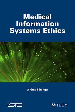 Béranger, Jérôme - Medical Information Systems Ethics, ebook