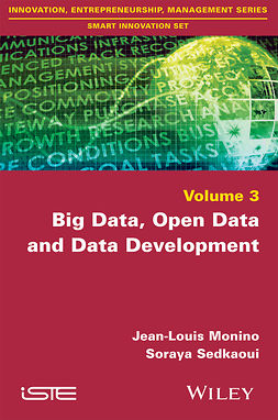 Monino, Jean-Louis - Big Data, Open Data and Data Development, ebook