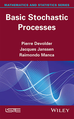 Devolder, Pierre - Basic Stochastic Processes, ebook