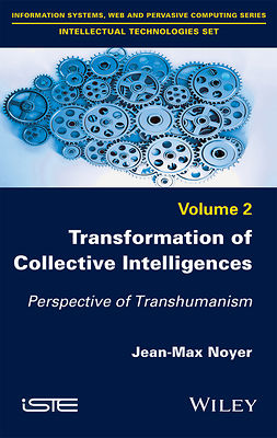 Noyer, Jean-Max - Transformation of Collective Intelligences: Perspective of Transhumanism, ebook