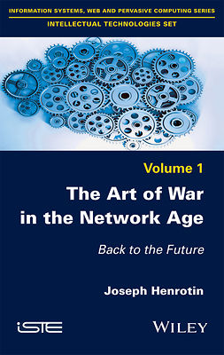 Henrotin, Joseph - The Art of War in the Network Age: Back to the Future, ebook